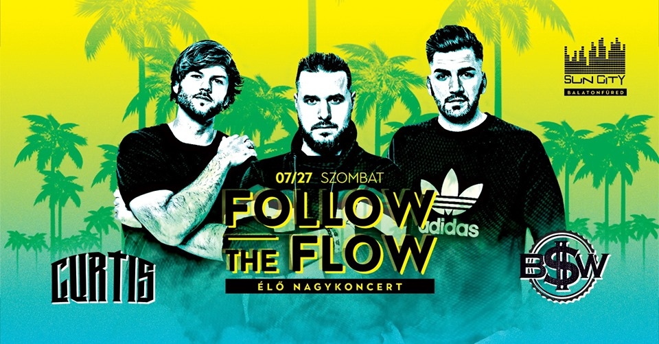 Follow The Flow - Curtis- BSW koncert