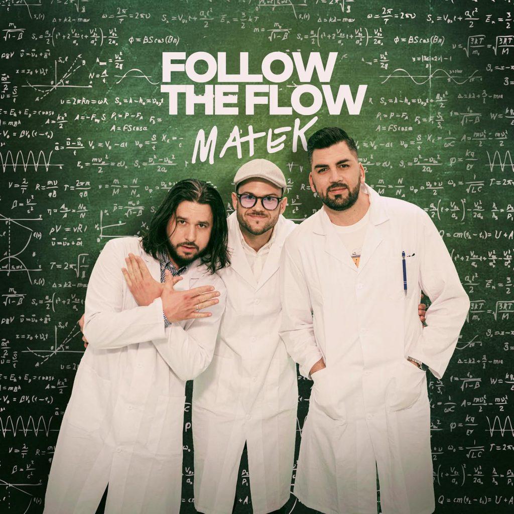 Follow The Flow - Matek