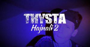 Thysta - Hajnali 2